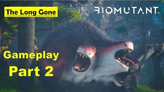 Biomutant - The Long Gone - Gameplay Part 2 No Commentary