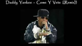 Daddy Yankee Come y vete