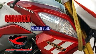 MOTOCICLETA VECTOR 250 DE CARABELA,REVISIÓN COMPLETA CONOCELA