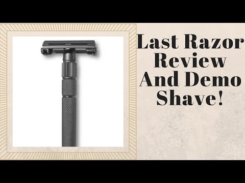 Last Razor Review And Shave