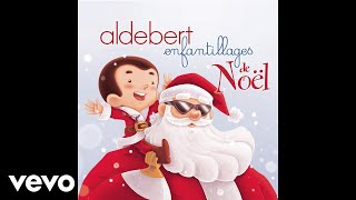 Aldebert - On En A Marre De Noël (Audio)