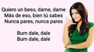 Bum Bum, Dale Dale (Letra, Lyrics)   Maite Perroni & Reykon