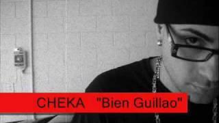 Cheka Bien Guillao
