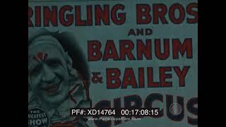 1938 HOME MOVIE  ROBBINS BROTHERS CIRCUS PARADE & RAISING THE BIG TOP     RINGLING BROTHERS XD14764