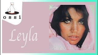Seyyal Taner / Leyla
