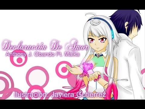 【AJ/Music Ft. MAIKA】Declaración De Amor【Canción Original De Vocaloid En Español】