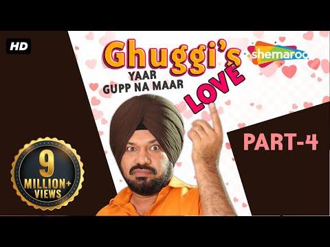 Download Ghuggi Yaar Gupp Na Maar Part 4 - Gurpreet Ghuggi - New Punjabi Comedy Movie - HD Movie 2018 HD Mp4 3GP Video and MP3