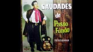 Teixeirinha   Saudades De Passo Fundo (1963)   Album Completo