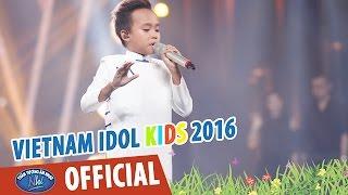 VIETNAM IDOL KIDS 2016   GALA 5   TIỀN GIANG QUÊ EM   HỒ VĂN CƯỜNG