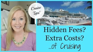 CRUISE TIPS | Extra Costs of Cruising