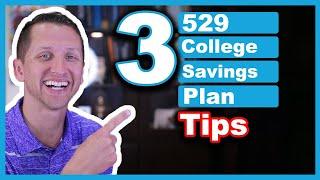 529 College Savings Plan Tips