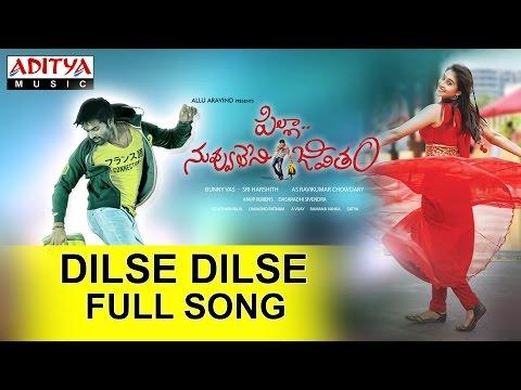 Dilse Dilse Full Song II Pilla Nuvvu Leni Jeevitham Movie II  Sai Dharam Tej, Regina Cassandra