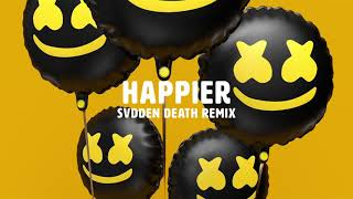 Marshmello ft. Bastille - Happier (SVDDEN DEATH Remix)