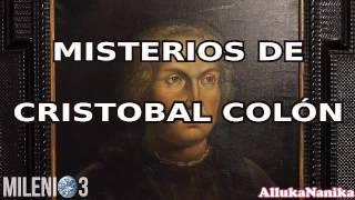 Milenio 3   Misterios De Cristobal Colón: El Secreto Del Almirante