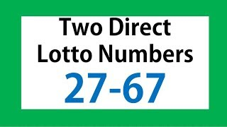 How To Win Lotto From Two Direct Numbers 27 67; Money In Lottery; How To Make Money; How to win lot