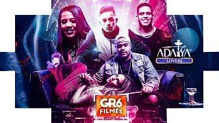 MC Davi, MC Rita MC Hariel e Gaab - Love 66 (GR6 Filmes) Perera DJ