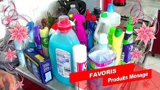 *FAVORIS* ~ Produits Ménagers !