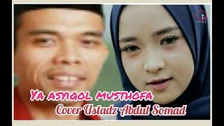 Ya Asyiqol Musthofa - SABYAN GAMBUS Cover Ustadz Abdul Somad