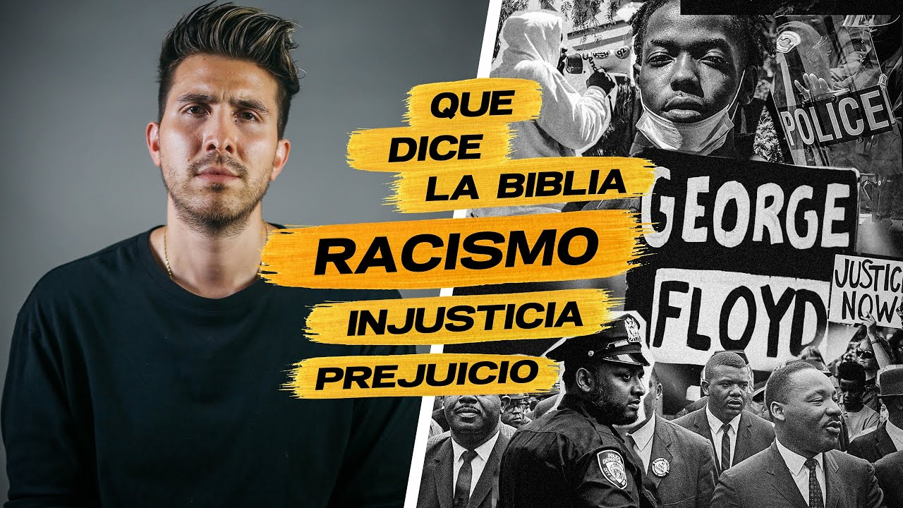 Qué Dice la Biblia: Racismo. Injusticia. Prejuicio. || Un Cristiano Latino Responde.