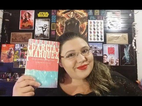 Resenha Doze Contos Peregrinos - Gabriel Garcia Marquez