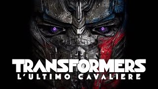 TRANSFORMERS  LULTIMO CAVALIERE Di Michael Bay  Trailer Italiano Ufficiale