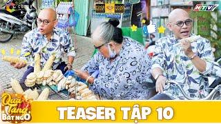 Quà Tặng Bất Ngờ Teaser Tập 10: Lần đầu ăn chuối nướng Cần Thơ Color Man phát ghiền khen lấy khen để
