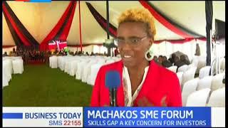 Skills gap a key concern for investors during the Machakos SME Forum