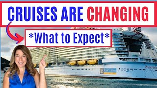 9 BIG WAYS CRUISING WILL BE CHANGING - New Cruise Protocols for Carnival, Royal Caribbean, NCL etc.