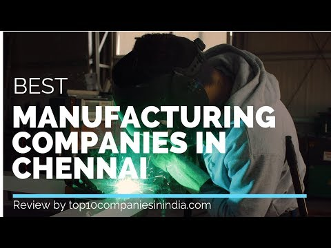 mp4 Manufacturing Companies In Chennai, download Manufacturing Companies In Chennai video klip Manufacturing Companies In Chennai