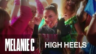 Melanie C - High Heels (ft. Sink The Pink) [Official Video]