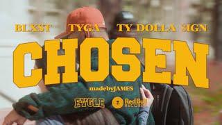 Blxst & Ty Dolla $ign & Tyga - Chosen