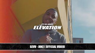 Gevv - Joke (Official Video)