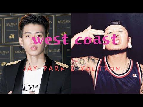 Jay Park (박재범) & Yultron (율트론) - West Coast