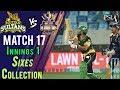 watch Multan Sultans  Sixes   Quetta Gladiators Vs Multan Sultans    Match 17   7th March   HBL PSL 2018