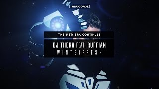Dj Thera feat. Ruffian - Winterfresh (THER-198) Official Preview