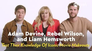 Liam Hemsworth, Rebel Wilson & Adam Devine Test Their Knowledge Of Iconic Movie Makeouts