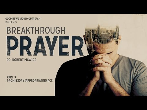 Breakthrough Prayer (Part 3)