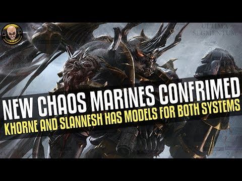 New Chaos Marines Confirmed! Plus We Will Be Getting Slaanesh And Khorne In 40k! Mp3