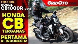 Yuk Simak First Ride Honda CB1000R 2018, Ternyata Sudah Ada di Indonesia,