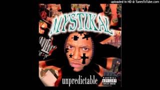 Mystikal - Unpredictable (HQ)