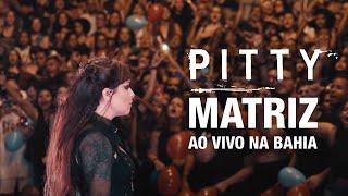 PITTY – Show Matriz Ao Vivo na Bahia
