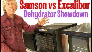 Samson Vs Excalibur Dehydrators