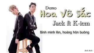 HOA VÔ SẮC | K-ICM x JACK | OFFICIAL MUSIC VIDEO