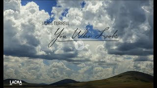 James Turrell: You Who Look | Art + Film