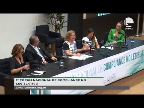 Câmara dos Deputados - Fórum Nacional de Compliance no Legislativo - 18/10/2019 - 14:20