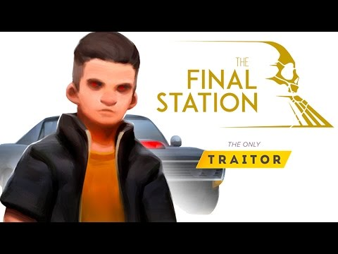 The Final Station - DLC The Only Traitor Trailer thumbnail