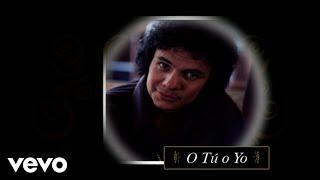 José José - O Tu o Yo (Versión Ranchero [Cover Audio])