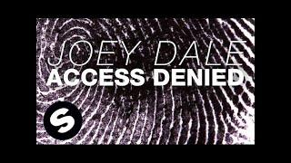 Joey Dale - Access Denied (Original Mix)