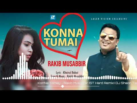 Konna Tomay | Rakib Musabbir | ST Hard Remix | DJ Shaon Tazrul | Bangla New DJ Remix Song 2019