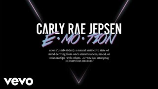 Carly Rae Jepsen   E·MO·TION (Audio)
